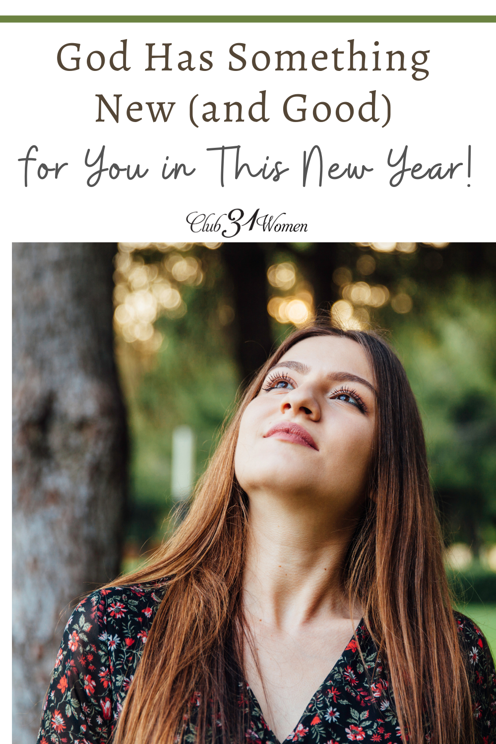 The new year can bring new hope and new possibilities if you're willing to trust God and follow His leading. via @Club31Women