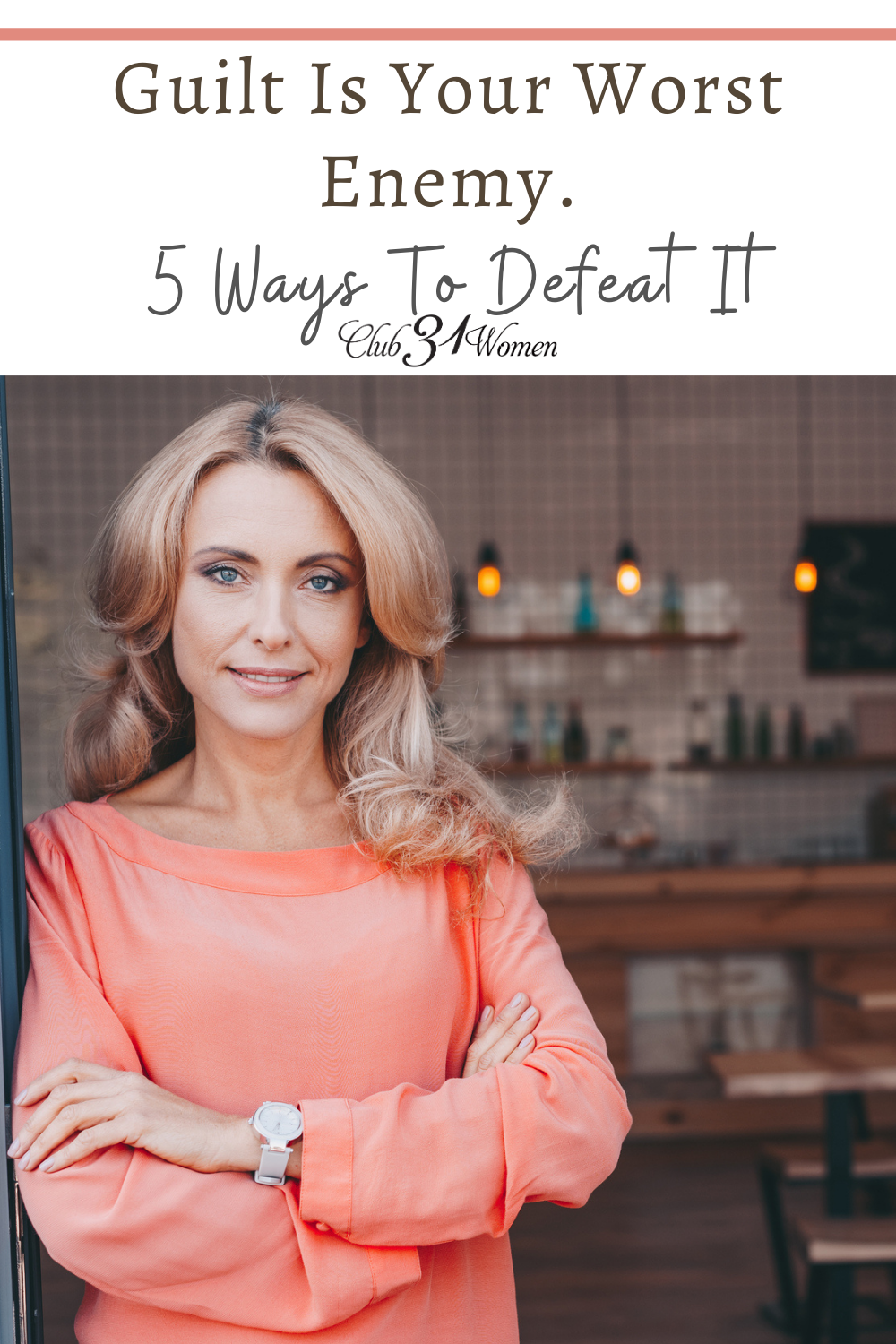 Guilt is a heavy burden that doesn't need to weigh you down. But you must recognize it, address it, and let it go to thrive. via @Club31Women