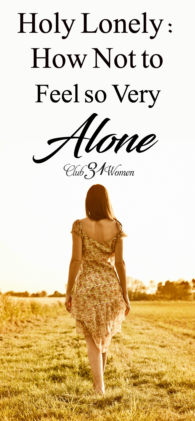 Do you ever feel lonely? Feel lost in a sea of people? Misunderstood or disconnected? Here's why - and how - you don't have to feel so very alone..... via @Club31Women