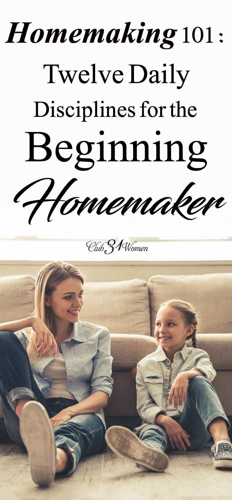 "Whether you're a new homemaker - or simply looking for a ""refresher course""- this inspiring article is for you! Concise, helpful, step-by-step instructions. via @Club31Women"