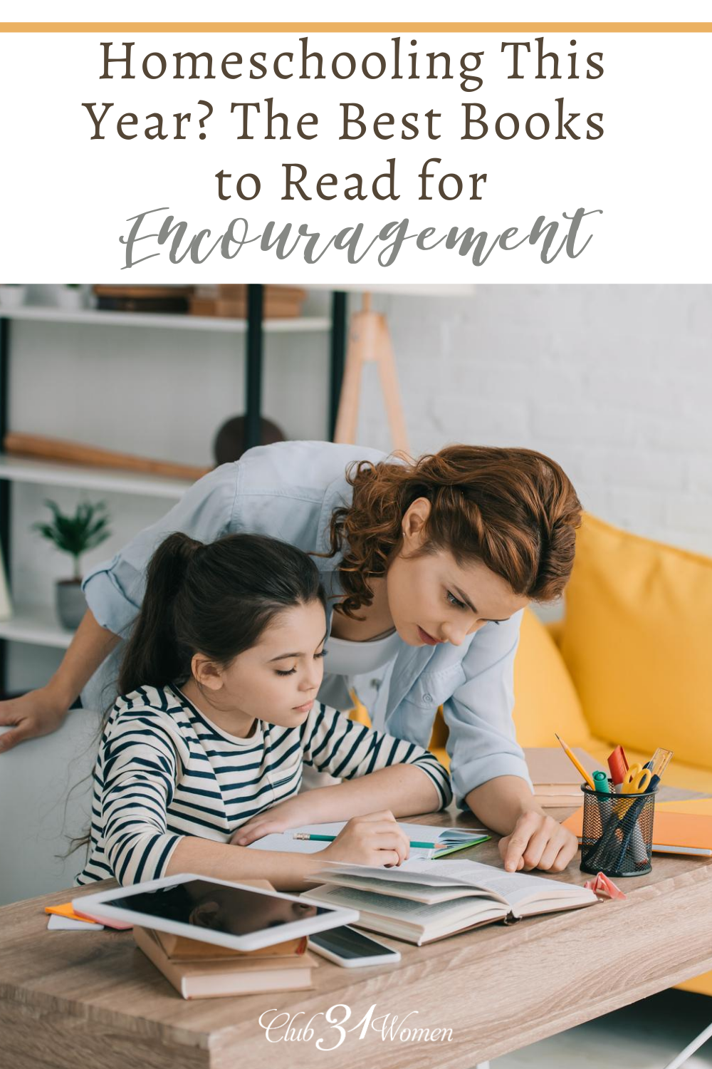Some are homeschooling for the first time, others are weary and wondering if they are doing something wrong. Here's a little encouragement! via @Club31Women