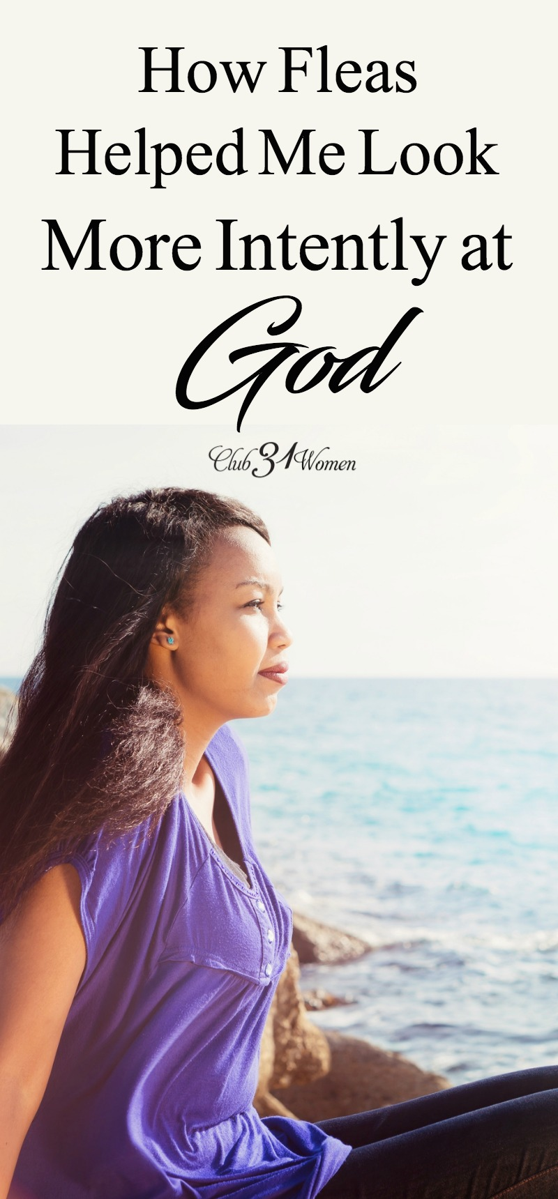 How have you looked more intently at God recently? What circumstances have you been through when you may have needed to do that? Or perhaps you need to do that now? via @Club31Women