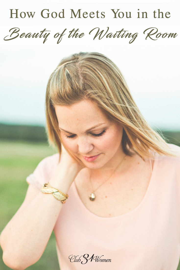 When we wait with grace and adoration for Him, He meets us in the waiting room where we learn to grow slow and steady in His hands and reap His benefits. via @Club31Women