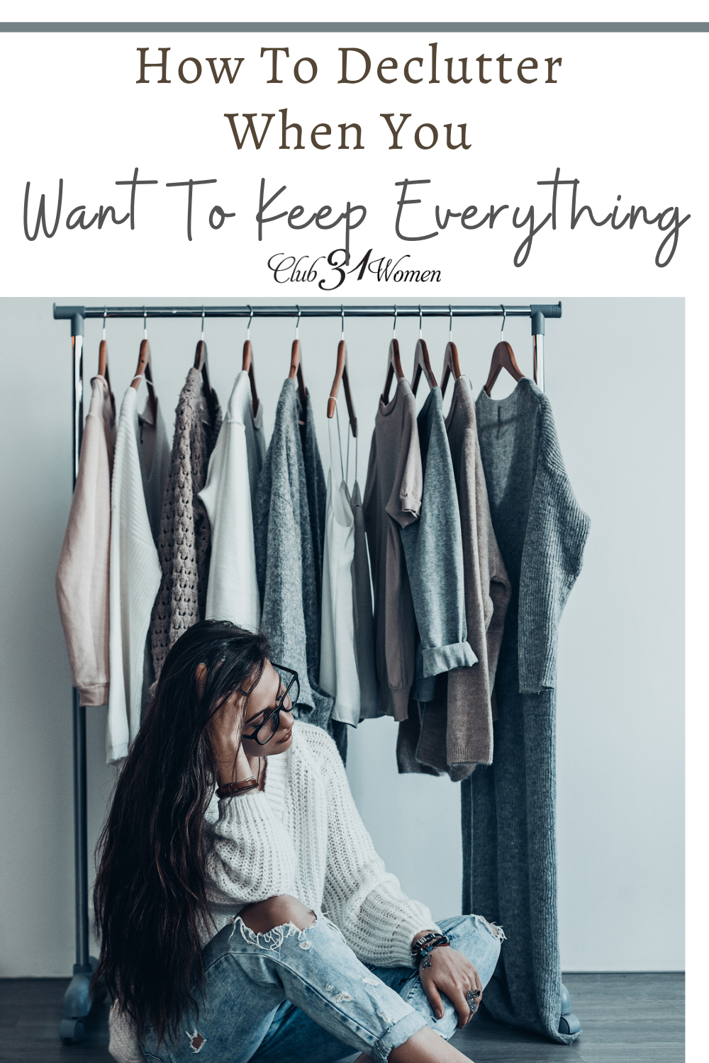 It can be difficult to declutter when you are able to justify a reason to keep everything. But what if we began to think differently? via @Club31Women
