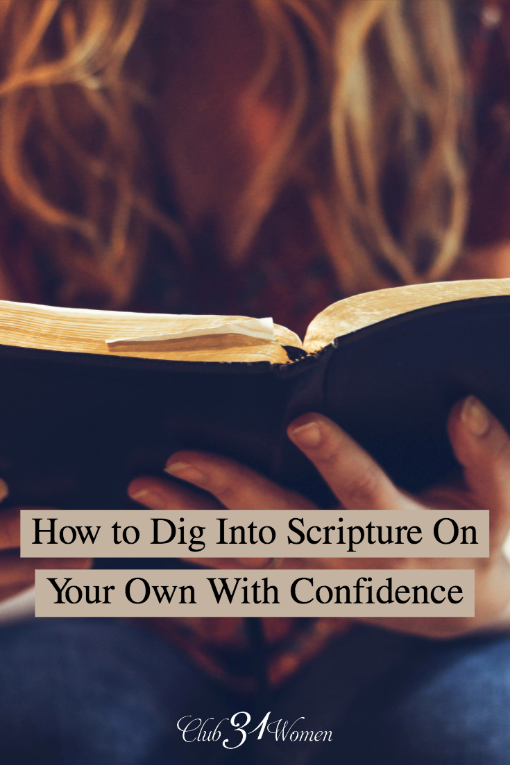 Is studying the Bible overwhelming? Digging into scripture doesn't have to be confusing. There are some great tools that can help you get started! via @Club31Women