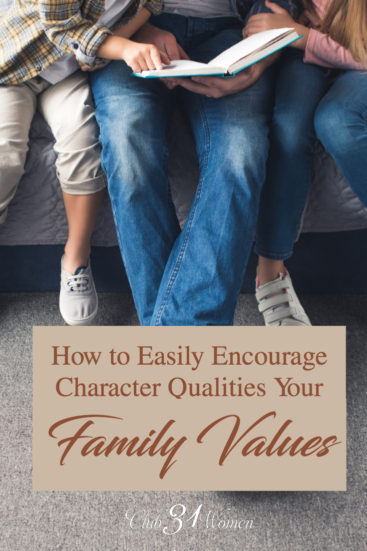 What is one great way to encourage the family values and character qualities you want your children to learn and grow with? Reading aloud great stories! via @Club31Women