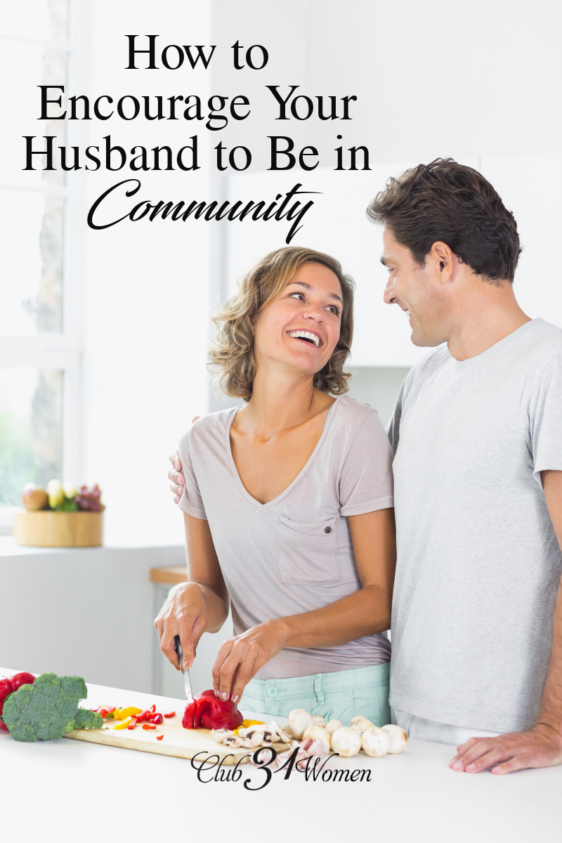 Is it hard to get your husband to participate in community activities? Maybe he's more of an introvert? Here are some ways you might be able to help! via @Club31Women