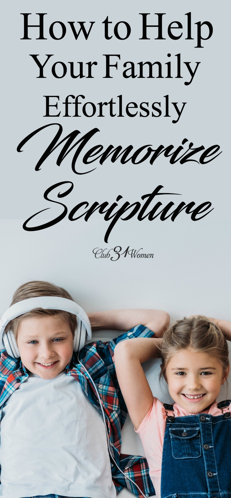 How can you help your family memorize scripture effortlessly? Using music is such a fantastic way to help activate the memory and bring to mind scriptures learned to a tune. via @Club31Women