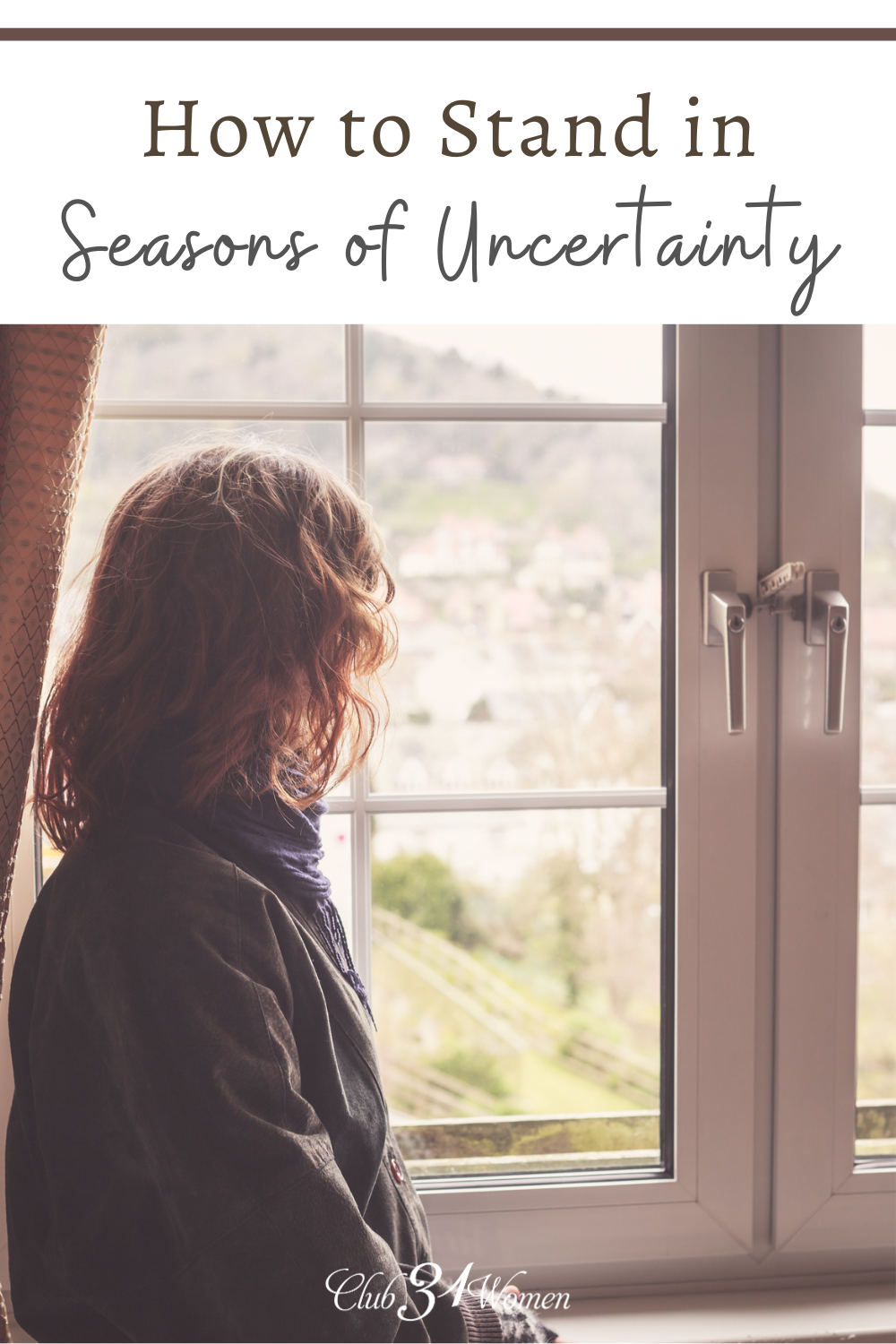 If you are in a place of uncertainty and are filled with what-ifs, God is drawing you in closer to Him. He wants to comfort you. via @Club31Women