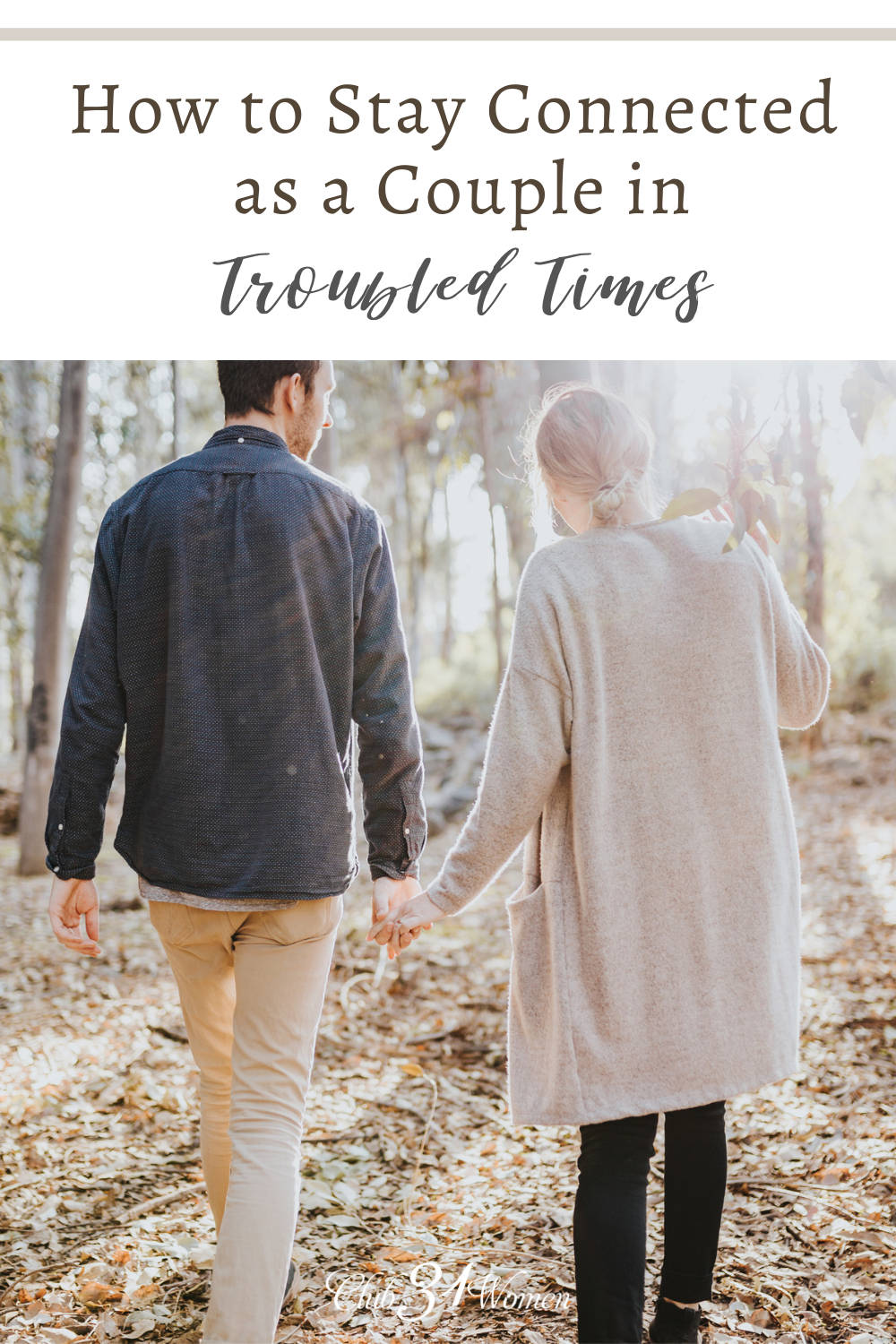 When hard times come upon us, it is even more vital to be intentional about connecting as a couple so you don't drift apart. via @Club31Women