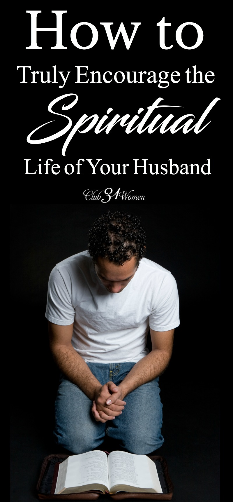 What can a wife do when her man is down? Discouraged? Even defeated? Here are some ways you can encourage your husband when he could use some lifting up! via @Club31Women
