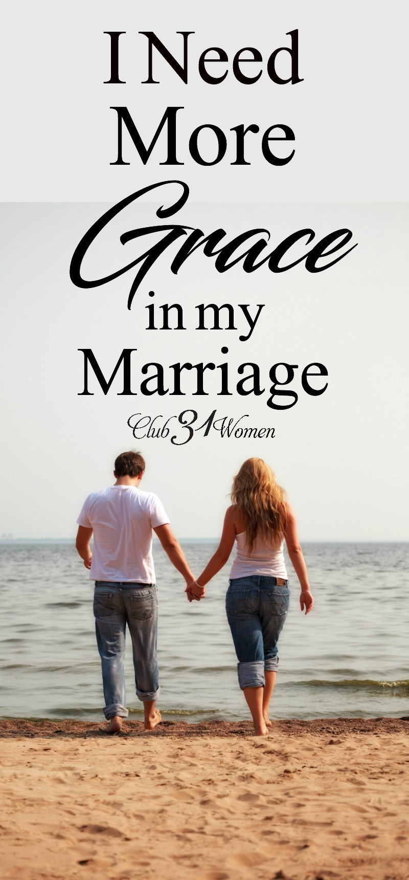 Sometimes seasons get stressful and overwhelming which can make for more irritability within marriages. How can we grant more grace during these times? via @Club31Women
