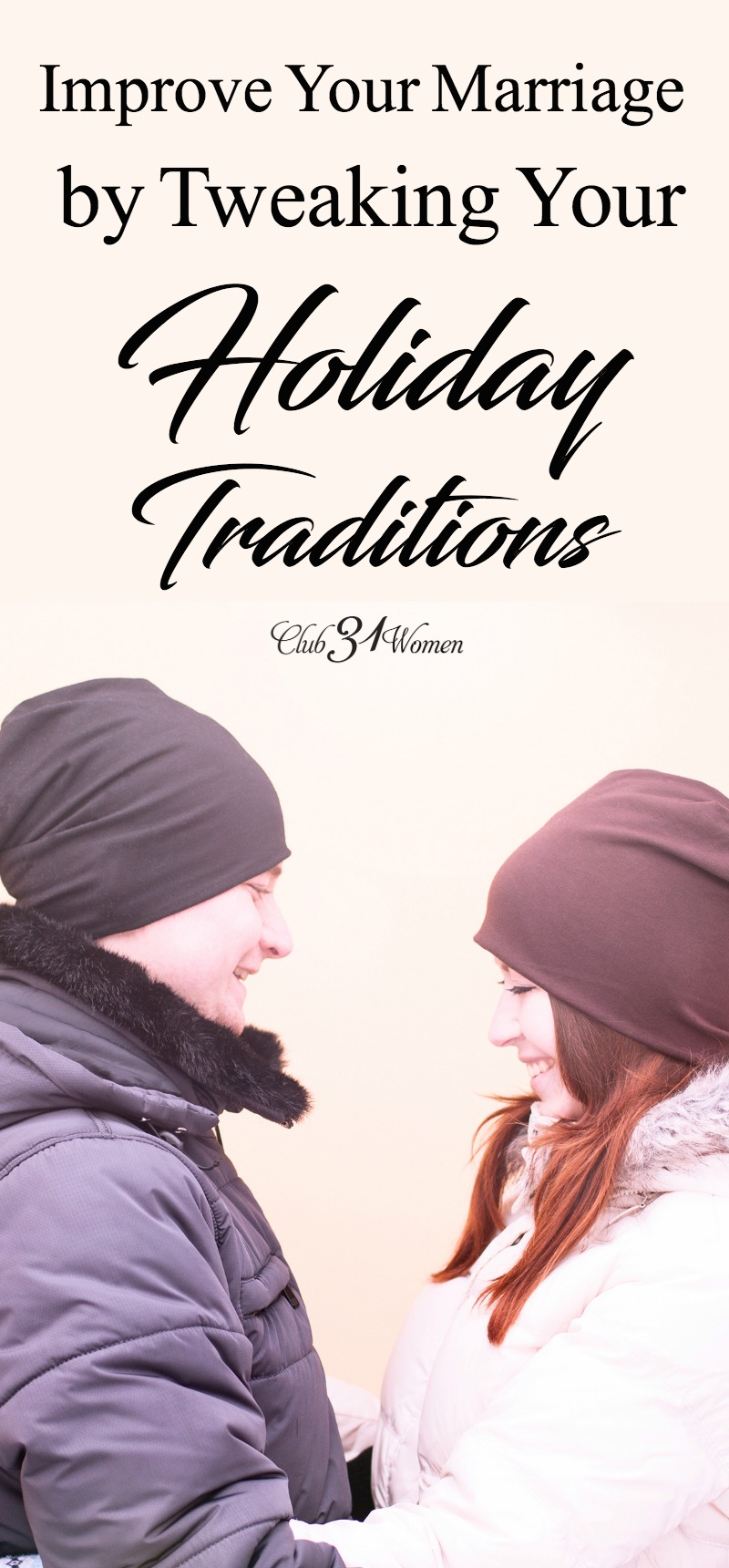 Something as simple as bending your special holiday traditions a bit can bring much joy and peace to your marriage and holidays. via @Club31Women