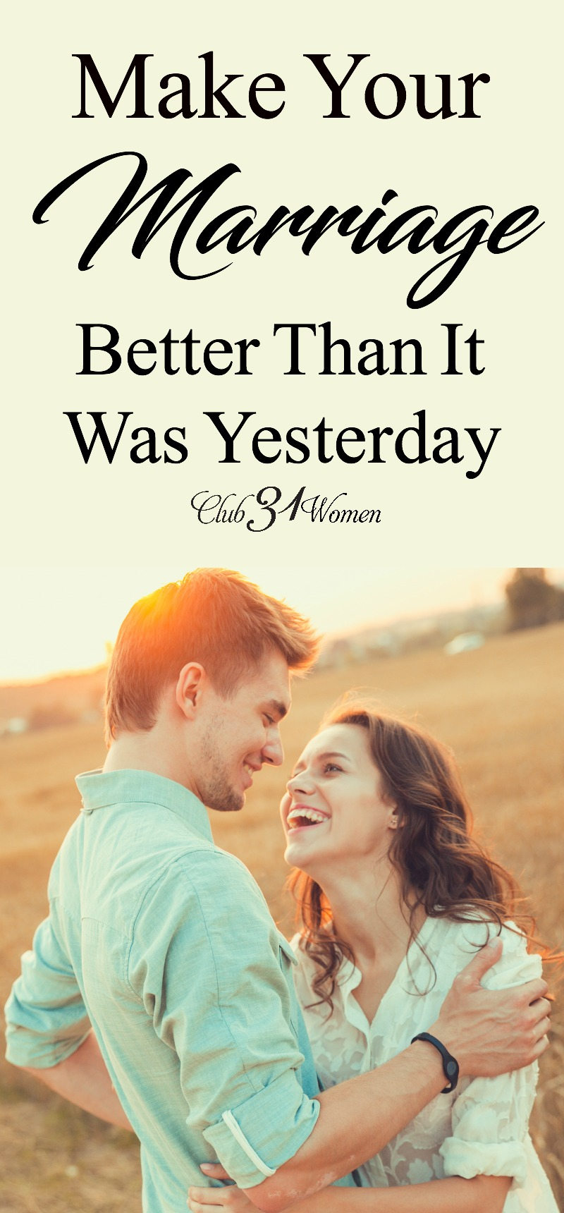 When's the last time you educated yourself on how to have a good marriage? Sometimes all you need is a fresh idea to make things better. via @Club31Women
