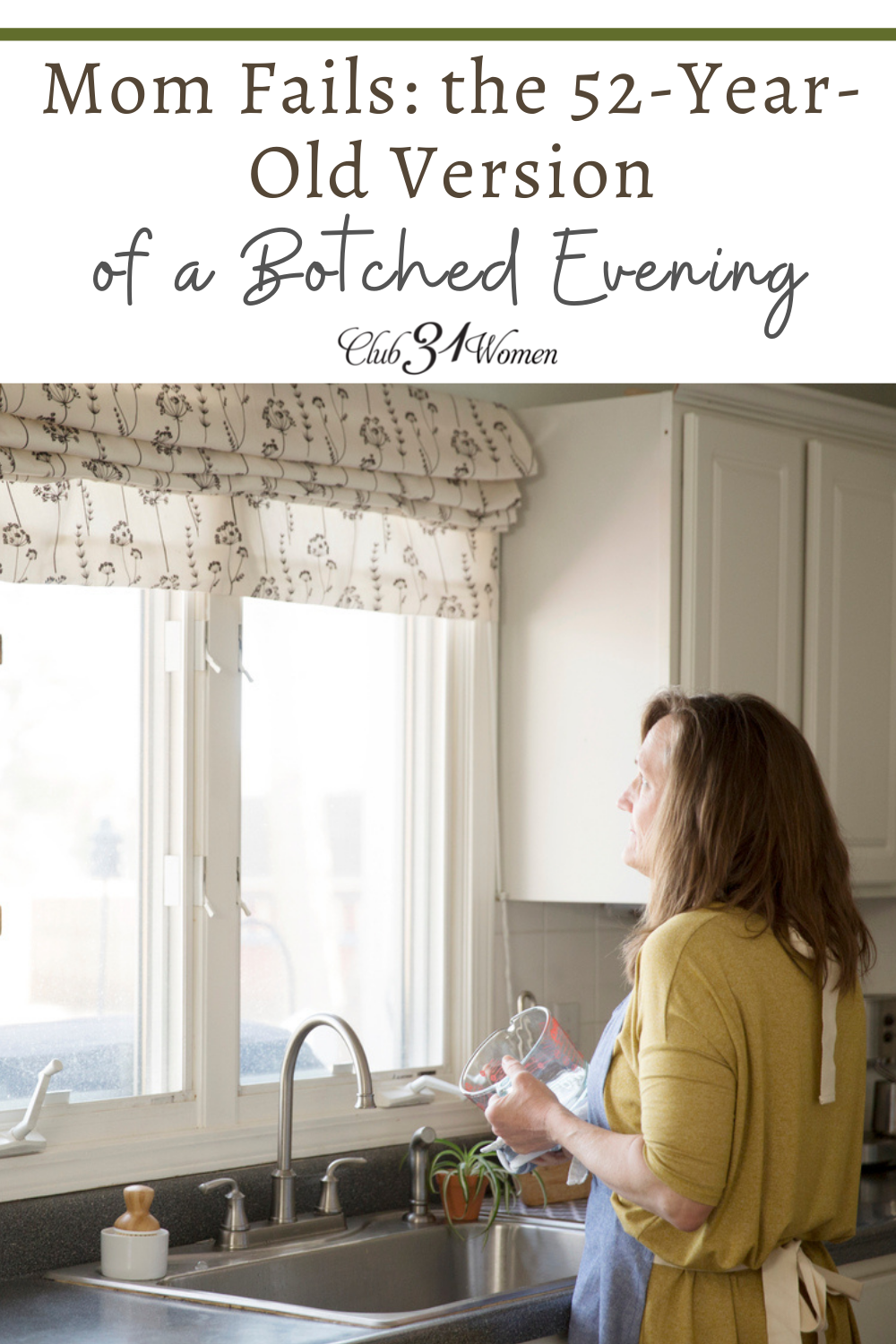 Mom Fails: the 52-Year-Old Version of a Botched Evening via @Club31Women