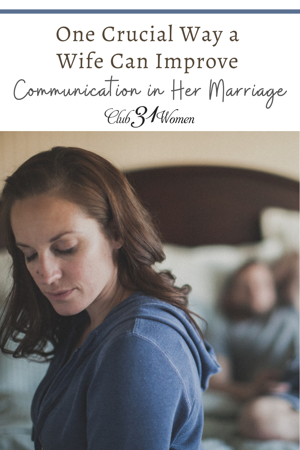 Communication can be vastly improved in a marriage with this one crucial improvement. Are you willing to give it a try? via @Club31Women