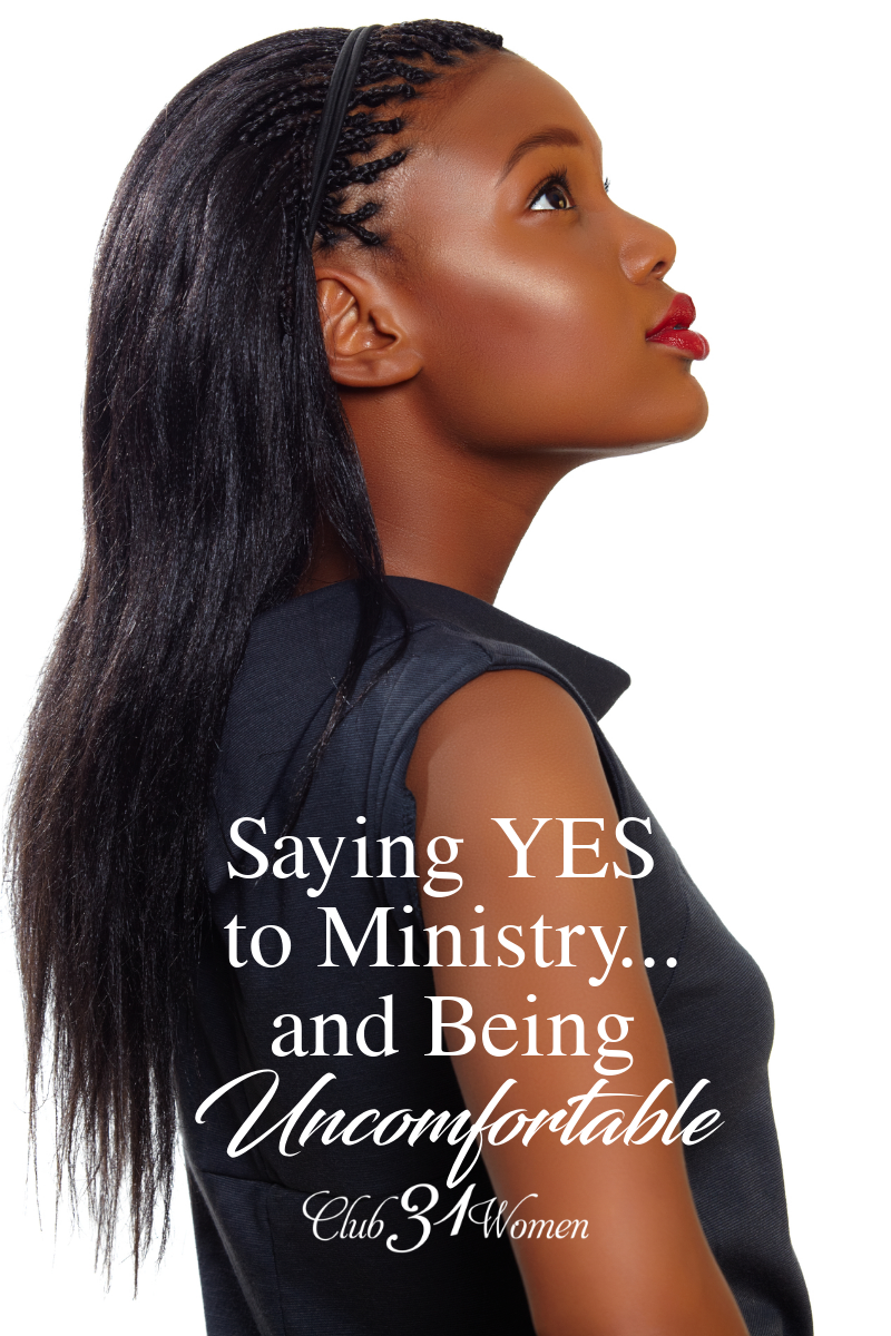How often do we say yes to ministry in a way that makes us uncomfortable? What about when it's inconvenient? You never know how God might use you! via @Club31Women