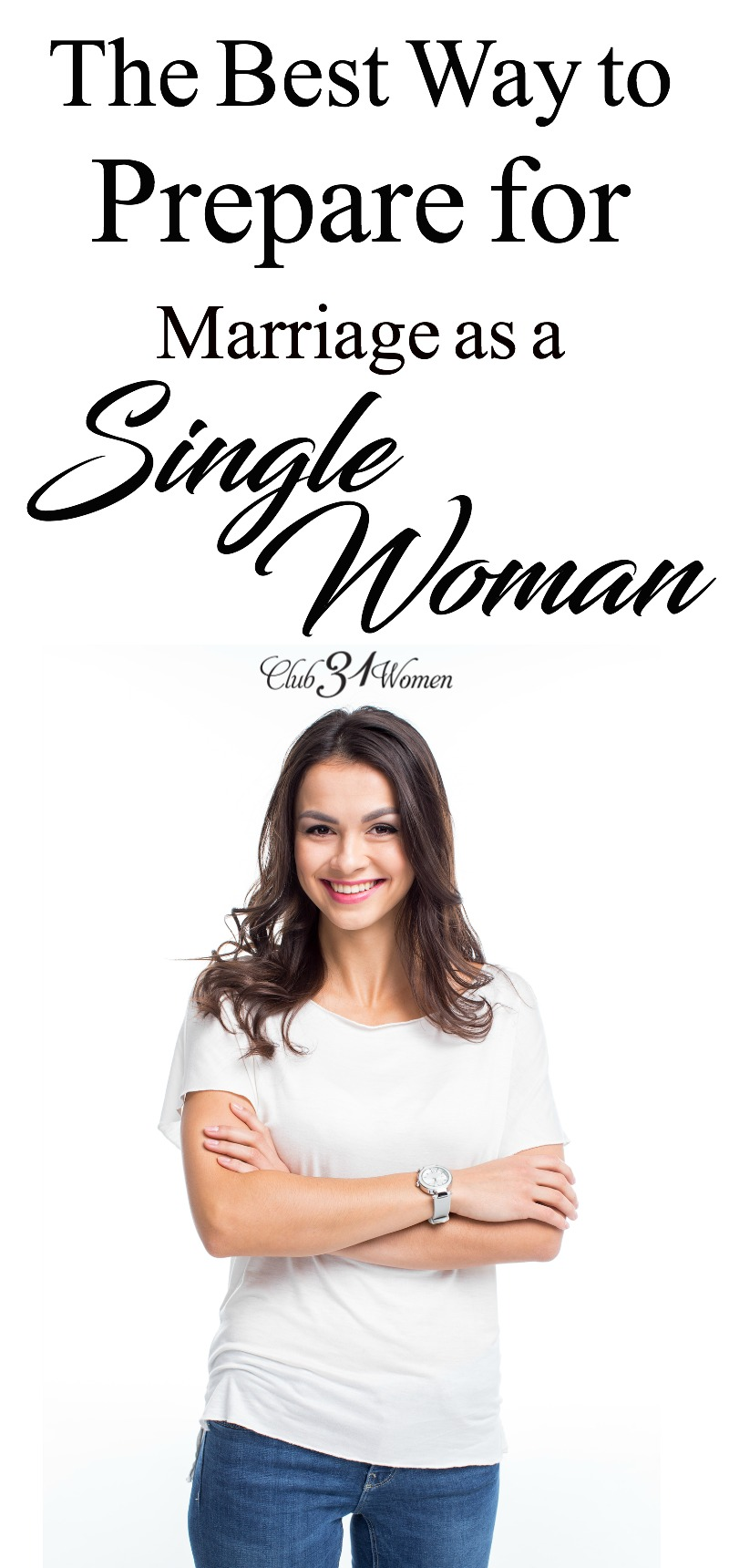 There are some wonderfully fruitful ways to prepare for marriage as a single woman. Preparing now can help you in your marriage later. via @Club31Women