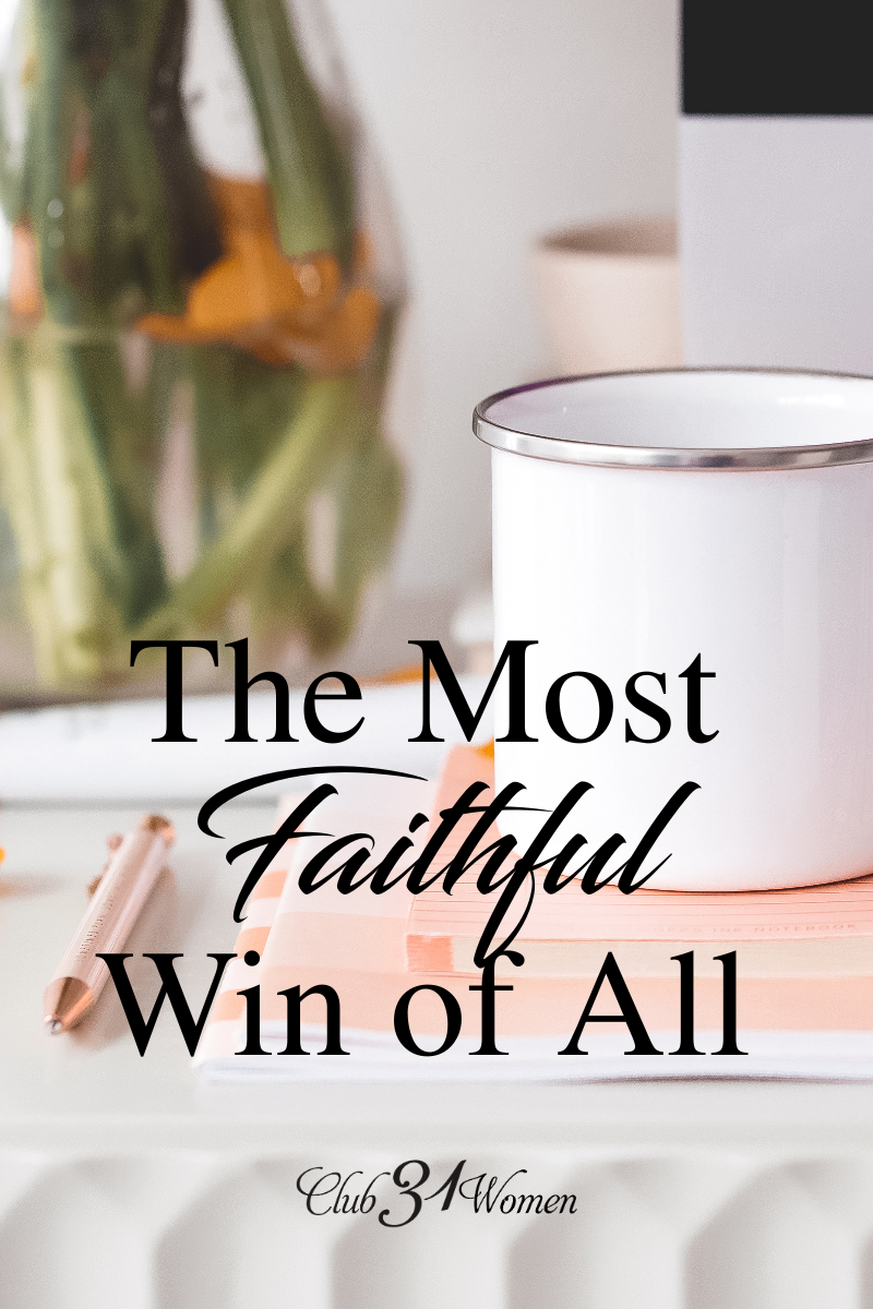 Faithful in the basics. Steadfast in the little things. Adhering to the plan. What are ways we as Christians can be faithful, steadfast in the basics? via @Club31Women