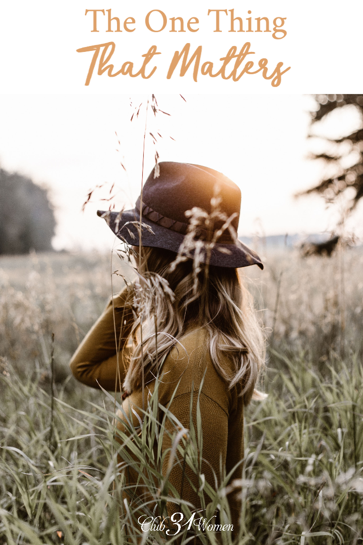 Do you know what is the one thing that really matters? God loves you, not because of your accomplishments, but because you belong to Him. via @Club31Women