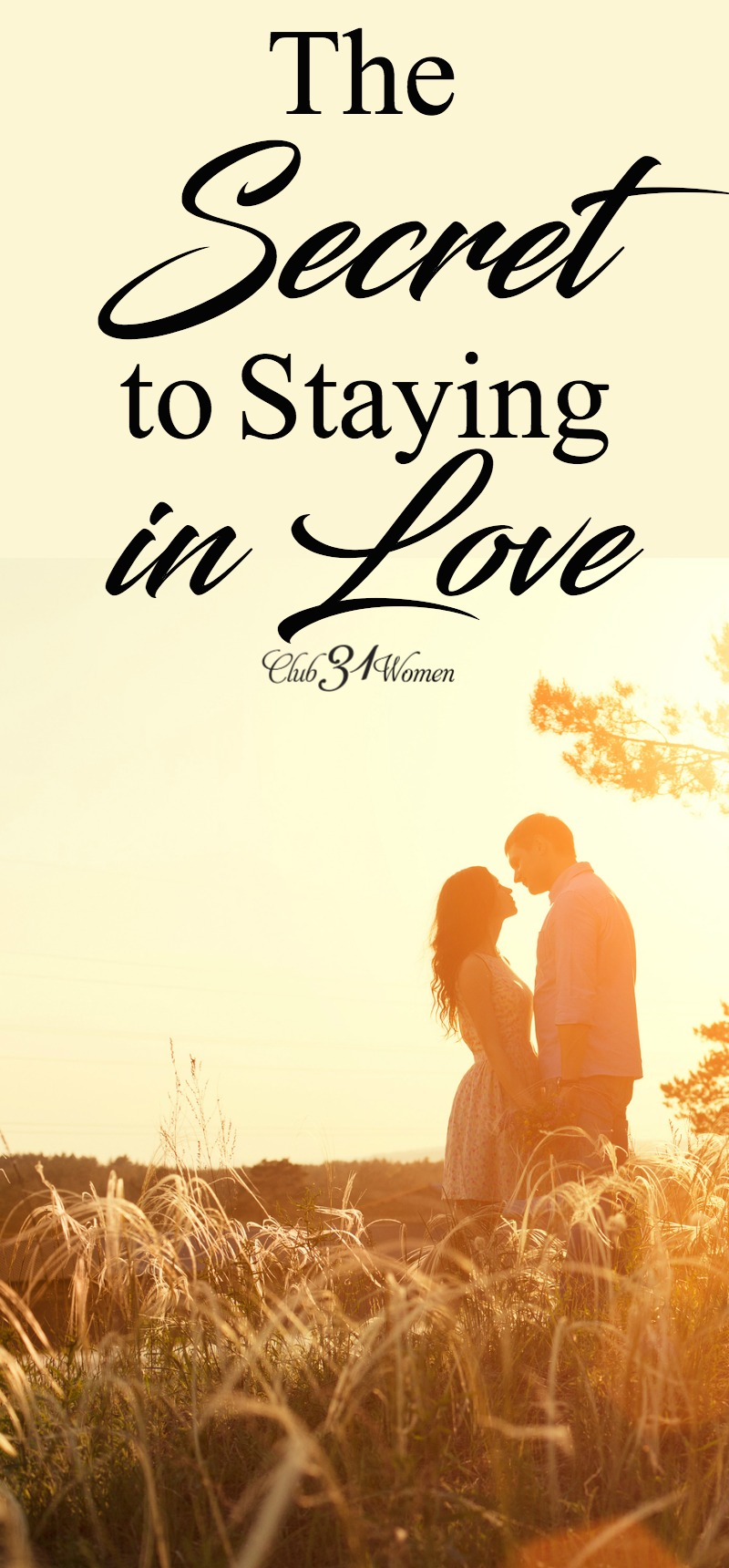 What is the secret to staying in love? Is it what I'm getting out of the relationship that fuels it? Find out how you can keep that spark alive in your marriage. via @Club31Women