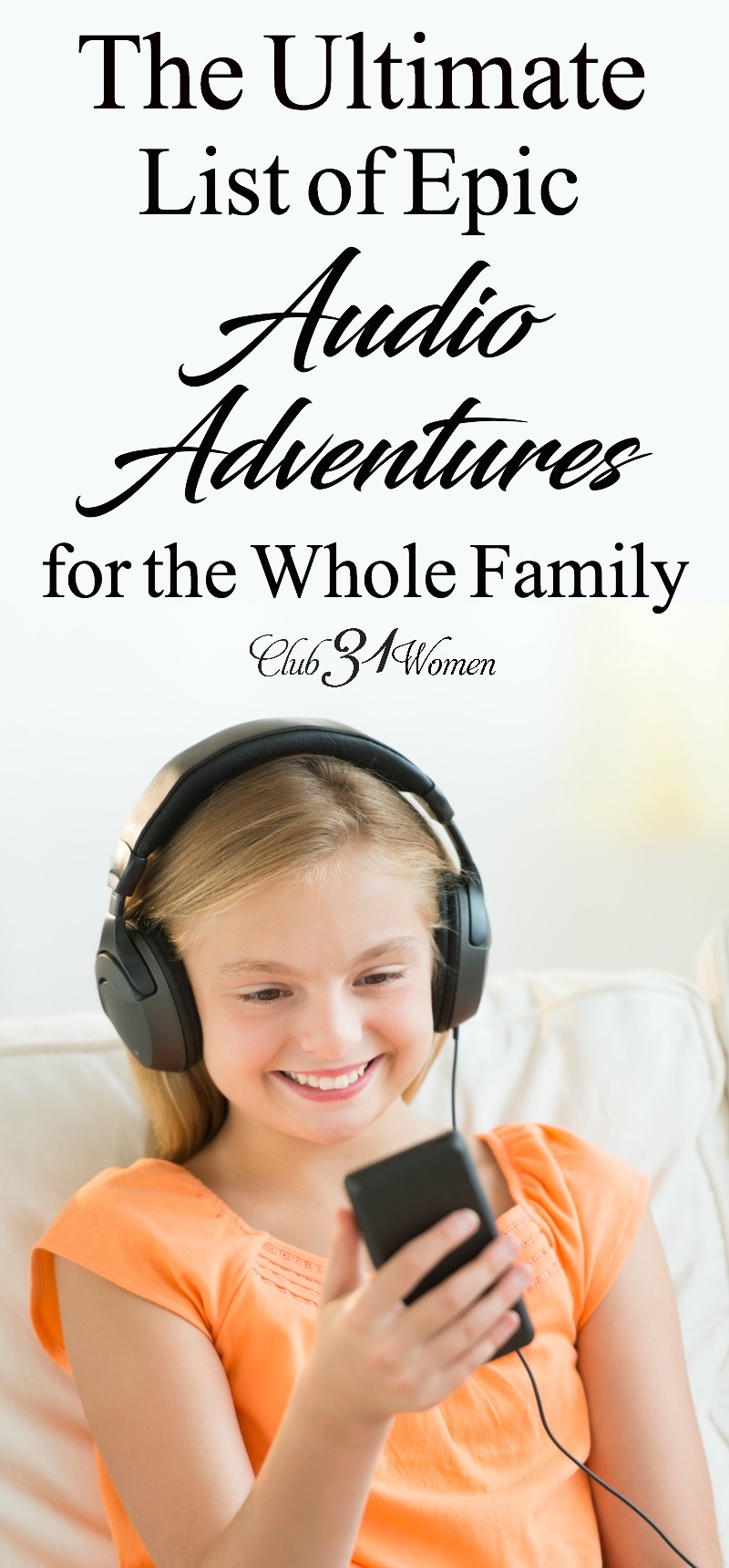 If reading aloud is a challenge, why not consider audiobooks? Here is an ultimate list of amazing audio adventures the whole family will love! via @Club31Women