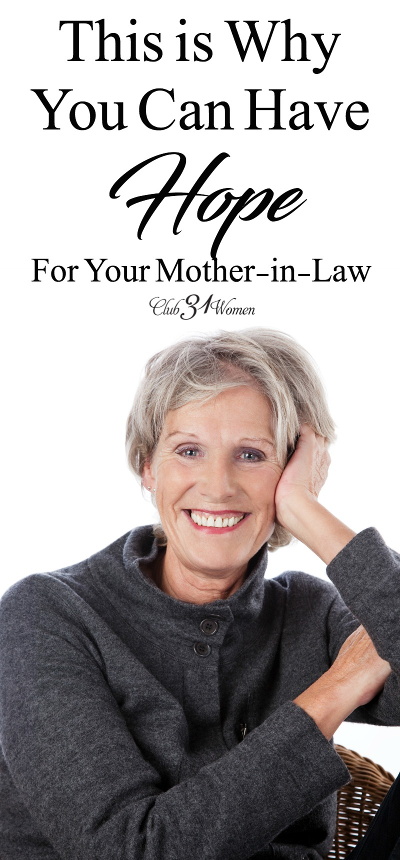 Is there hope for the relationship between you and your mother-in-law? Yes! There is always hope. This story will bless and encourage your own relationship! via @Club31Women