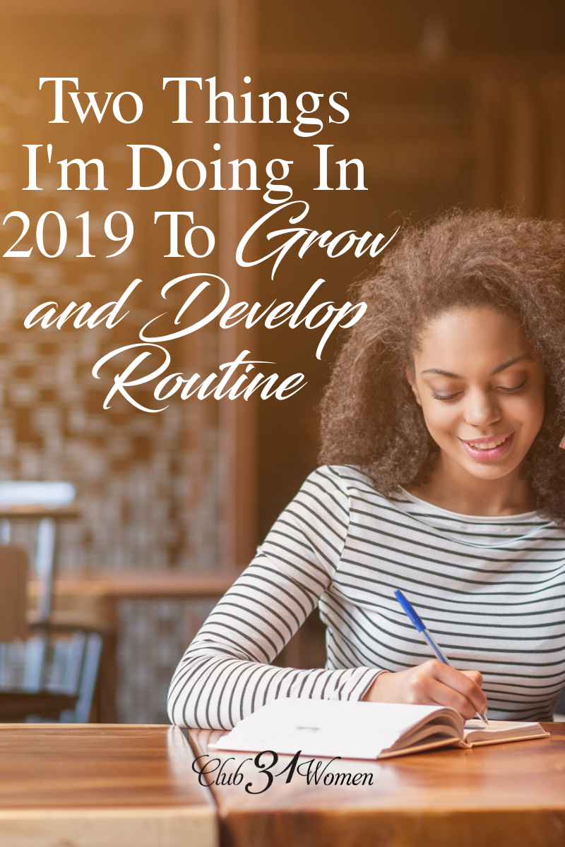 We have so many wonderful opportunities to grow! What if we chose just a couple ways to grow in 2019? What kind of impact would it have? via @Club31Women
