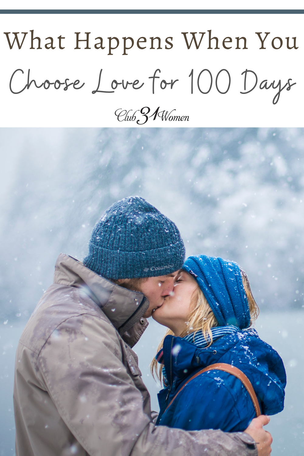 It is too easy to go through the motions and fail to be intentional in your marriage. What if you were to choose love for 100 days? via @Club31Women