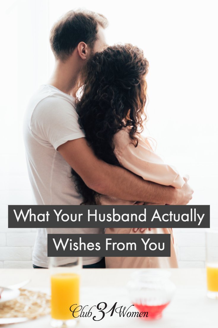 What if there was something that your husband really wished from you? Something simple but important? Here's what he might tell you if he only could.... via @Club31Women