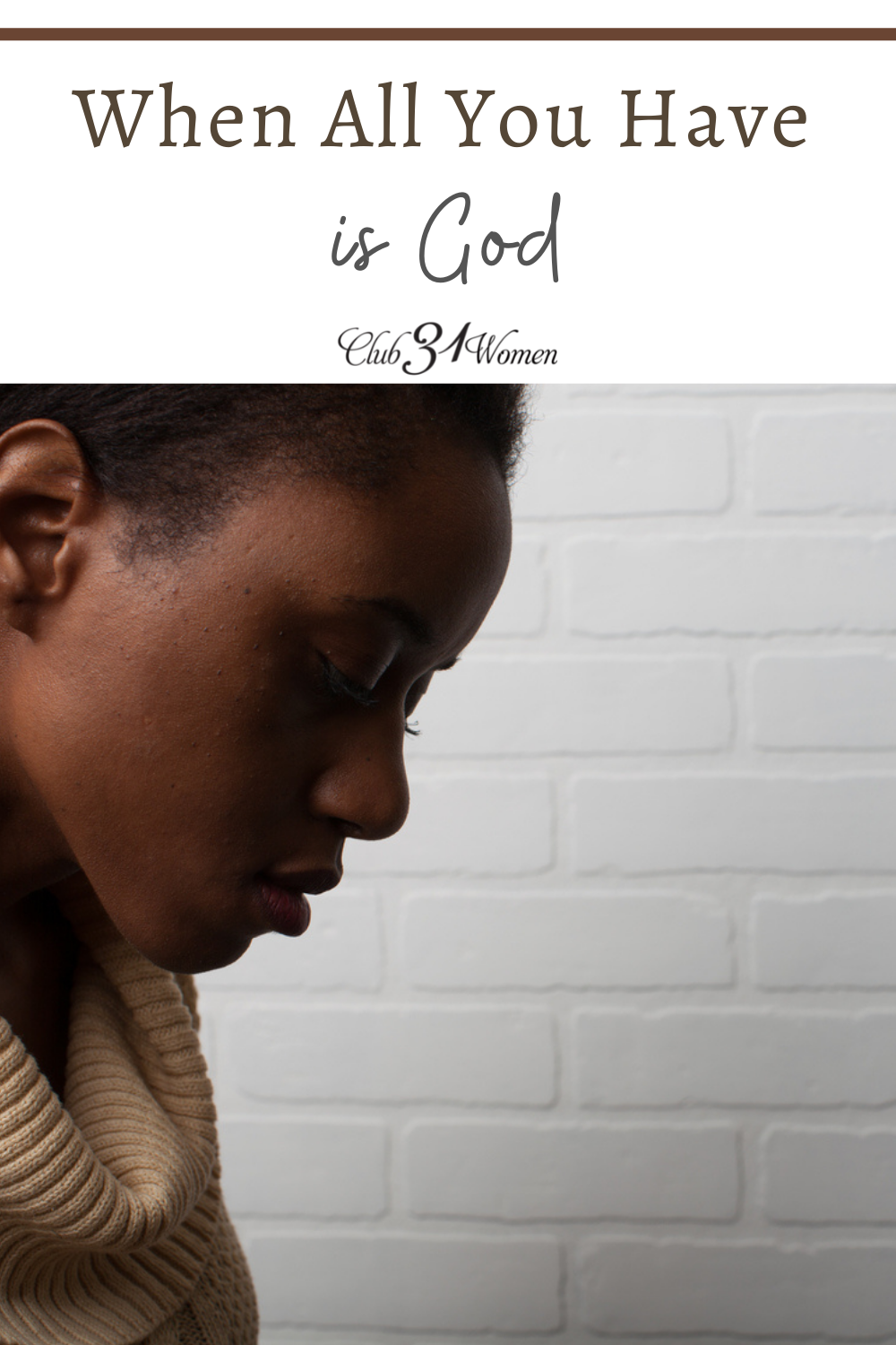 Sometimes we don't recognize God is enough until He is all we have. God wants you to know you are not alone in your darkest hour. via @Club31Women