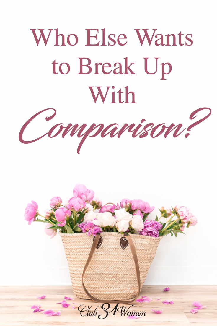 Comparison is exhausting and the thief of joy and contentment. How can we learn to let go of it so God can use us with the gifts He's given us? via @Club31Women